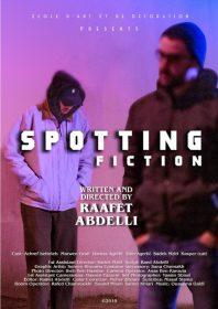Affiche Spotting Fiction Film de Raâfet Abdelli 2019